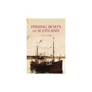 Fishing Boats of Scotland (9780752434858) James Pottinger Books