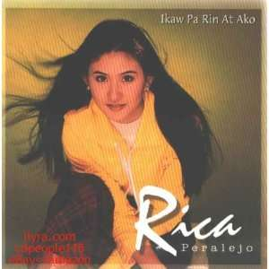 Ikaw Pa Rin At Ako   Philippine Music CD: Rica Peralejo: Music
