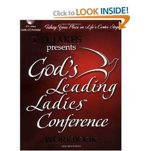 Your Place on Lifes Center Stage (0020049050408) T. D. Jakes Books