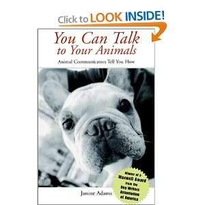 Animal Communicators Tell You How (0021898451774) Janine Adams Books