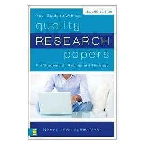 Quality Research Papers Publisher: Zondervan; 2nd (second