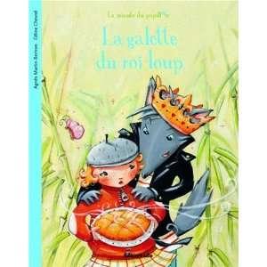 La galette du roi loup (French Edition) (9782244405285