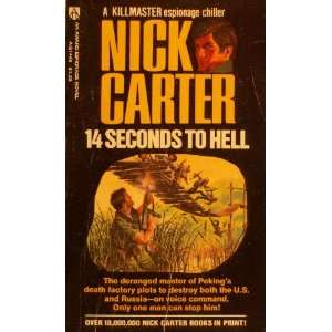 14 Seconds to Hell Nick Carter Books