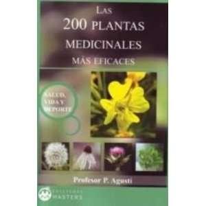 Las 200 plantas medicinales más eficaces (9788496319387