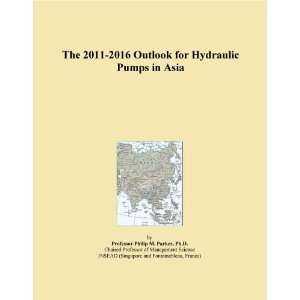 The 2011 2016 Outlook for Hydraulic Pumps in Asia: Icon