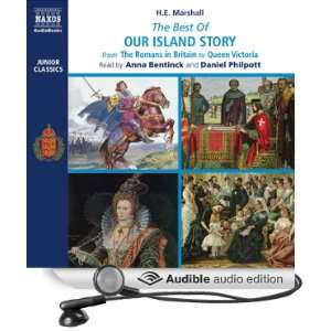Best of Our Island Story From the Romans in Britain to Queen Victoria
