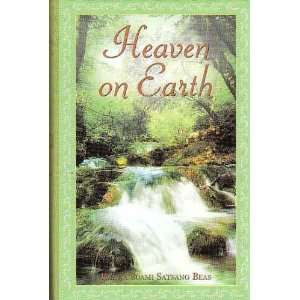 Heaven on Earth (9788182561229): Daryai Lal Kapur: Books