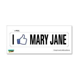 I Like MARY JANE MARIJUANA POT WEED   Window Bumper