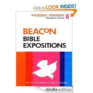 Beacon Bible Expositions, Volume 8 Galatians Through