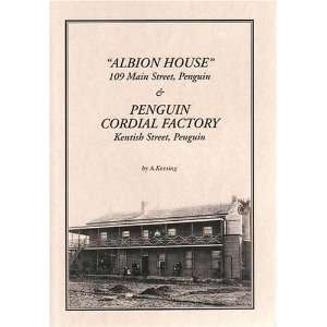 Albion House, 109 Main Street, Penguin and Penguin Cordial