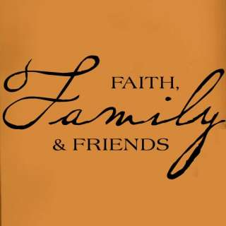 Faith Family Friends Vinyl Word Wall Saying Lettering