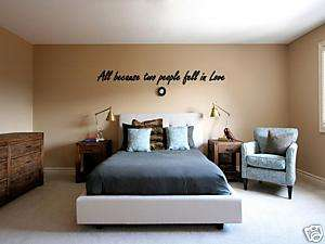 All Because Two People Fell in Love Wall Art Decal