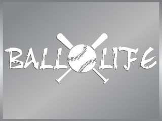 BALL LIFE cut vinyl decal sticker Baseball Life #1