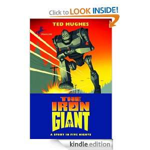 The Iron Giant Ted Hughes, Andrew Davidson  Kindle Store