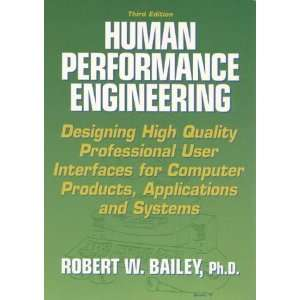 Human Performance Engineering Designing High Quality