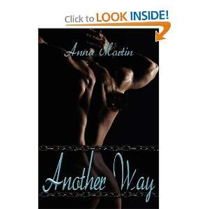 Another Way (9781613721605) Anna Martin Books