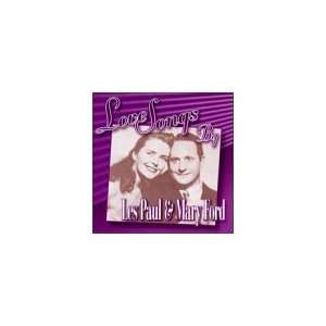 Love Songs By Les Paul, Mary Ford Music