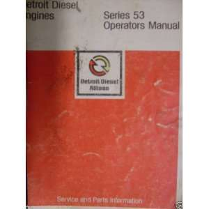 Detroit Diesel Engine Series 53 OEM OEM Owners Manual Detroit Diesel