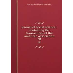 Journal of social science  containing the Transactions of