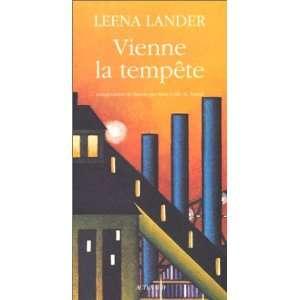 Vienne la tempête (9782742710348): Lander Leena: Books