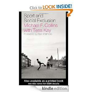 Sport and Social Exclusion eBook: Tess Kay: Kindle Store