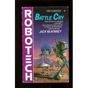 Battle Cry (#2) (Robotech) [Mass Market Paperback]: Jack