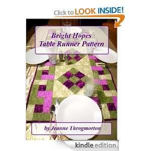Bright Hopes Table Runner Pattern Jeanne Throgmorton