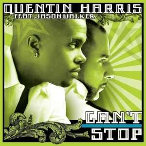 Cant Stop Quentin Feat. Jason Walker Harris Music