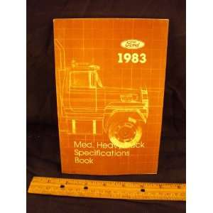 Ford Med. Heavy Truck Specifications Manaul Ford Motor Company Books