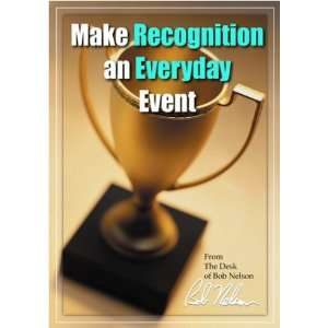 Make Recognition an Everyday Event [Download: PDF] [Digital]