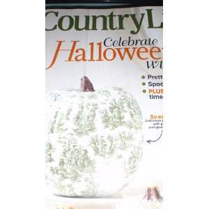 Country Living Magazine October 2011 (CELEBRATE HALLOWEEN