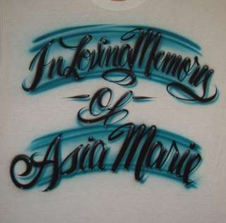 Airbrush Personalized Script In Loving Memory T shirt