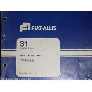 Fiat Allis 31 Crawler Transmission OEM Service Manual
