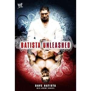 Batista Unleashed [Paperback] Dave Batista Books