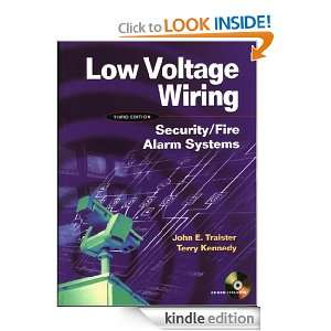 Low Voltage Wiring : Security/Fire Alarm Systems: Terry Kennedy, John