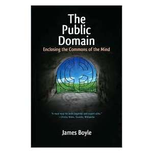 The Public Domain Publisher Yale University Press James Boyle