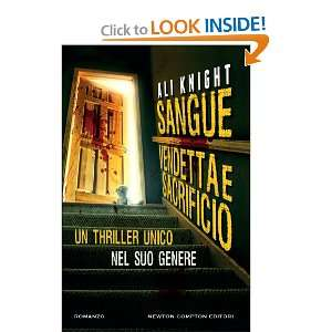 Sangue, vendetta e sacrificio (9788854140448): Ali Knight: Books