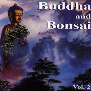 Buddha and Bonsai Vol.2 Buddha and Bonsai  Musik
