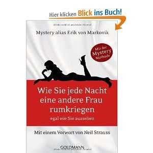 Neil Strauss: .de: Erik von Markovik, Bettina Spangler: Bücher
