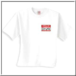 Hello Im Drunk Name Tag Funny Shirt S XL,2X,3X,4X,5X