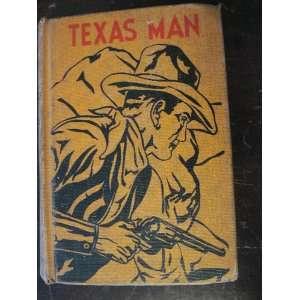 Texas Man: Robert Ames Bennet: Books