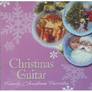Christmas Guitar Family Christmas Favorites: Various: Music