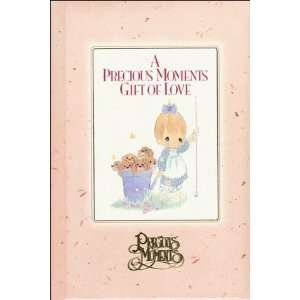 A Precious Moments Gift of Love (Precious Moments (Thomas
