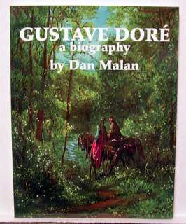 1996 Book GUSTAVE DORE A Biography by Dan Malan (K4714)