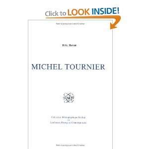 Michel Tournier.(Collection Monographique Rodopi en