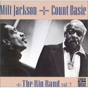 The Big Band Vol. 2: Milt Jackson, Count Basie: Music