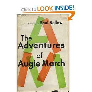 The Adventures of Augie March Saul Bellow Books