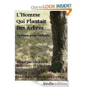 homme qui plantait des arbres (Version pour enfants) (French Edition