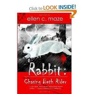 com Rabbit Chasing Beth Rider (9781469972909) Ellen C. Maze Books