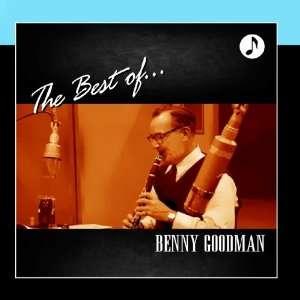 Benny Goodman The Best Of Music